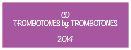 CD TROMBOTONES by: TROMBOTONES 2014